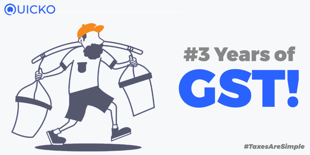 3 years of gst