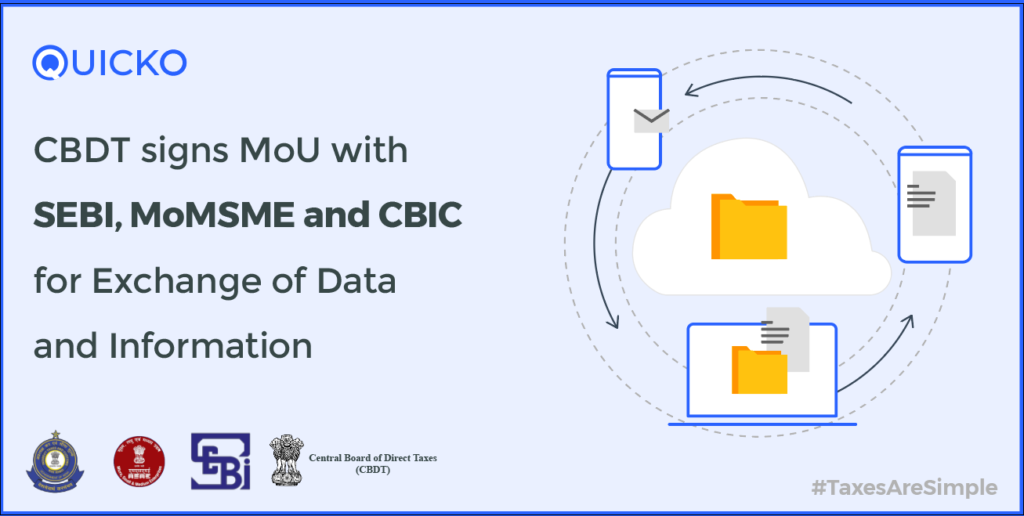 CBDT signs MoU with SEBI, MoMSME and CBIC for Exchange of Data and Information