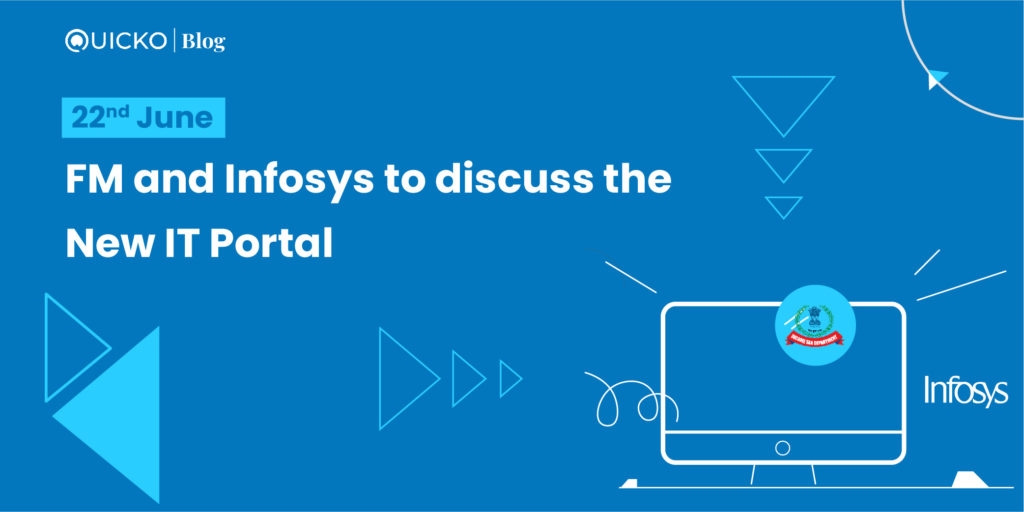 FM and Infosys to discuss the new IT Portal on 22nd June